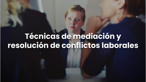 Tecnicas de mediación y resolución de conflictos laborales-1-1